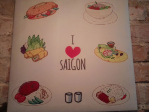 Yes, we love Saigon!